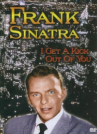 Sinatra Frank - I Get A Kick Out Of You